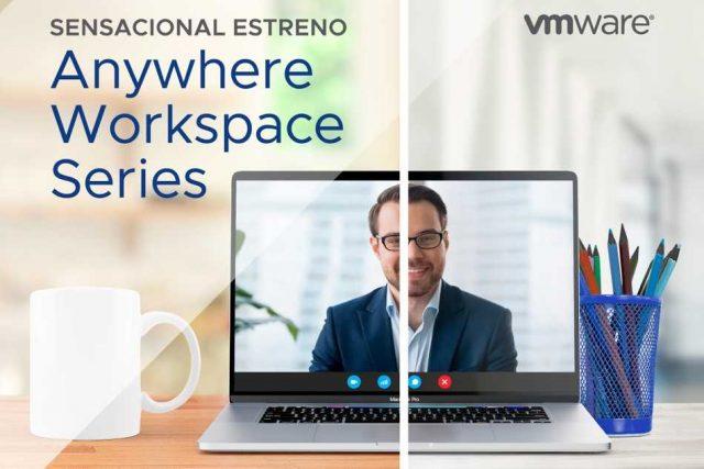 VMware Anywhere Work space Series